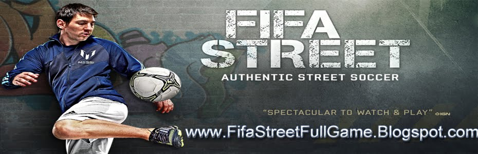 Download FIFA Street For Free