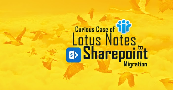 Lotus Notes to Sharepoint Migration