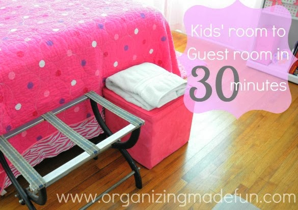 You can turn your kids' rooms into a guest room in 30 minutes using these tips :: OrganizingMadeFun.com