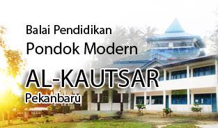 Pondok Modern al-Kautsar Pekanbaru