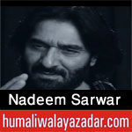 http://www.nohaypk.com/2015/10/nadeem-sarwar-nohay-2016.html