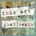 This Art That Heals