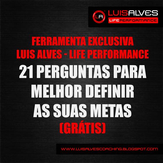 LUIS ALVES LIFE PERFORMANCE