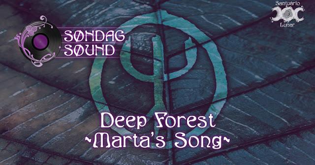 Søndag Søund - Letra e tradução de Marta's Song do Deep Forest