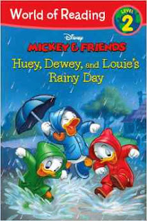 World of Reading: Mickey & Friends Huey, Dewey, and Louie's Rainy Day