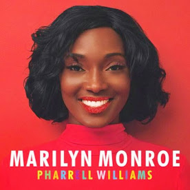 "Pharrell Williams' ""Marilyn Monroe"""