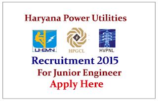 Haryana Power Utilities (HPUs) Recruitment 2015 for the post of Junior Engineer
