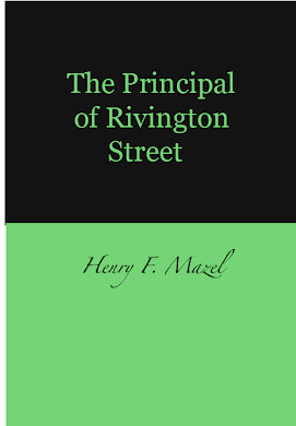 THE PRINCIPAL OF RIVINGTON STREET
