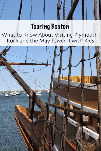 What to Know About Visiting Plymouth Rock and the Mayflower II with Kids