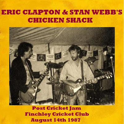 Eric Clapton & Stan Webb's Chicken Shack - Post Cricket Jam - Finchley Cricket Club - August 14th 1987