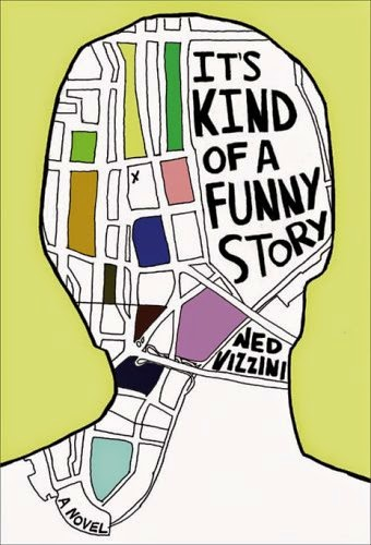 Book cover of It's Kind of a Funny Story by Ned Vizzini
