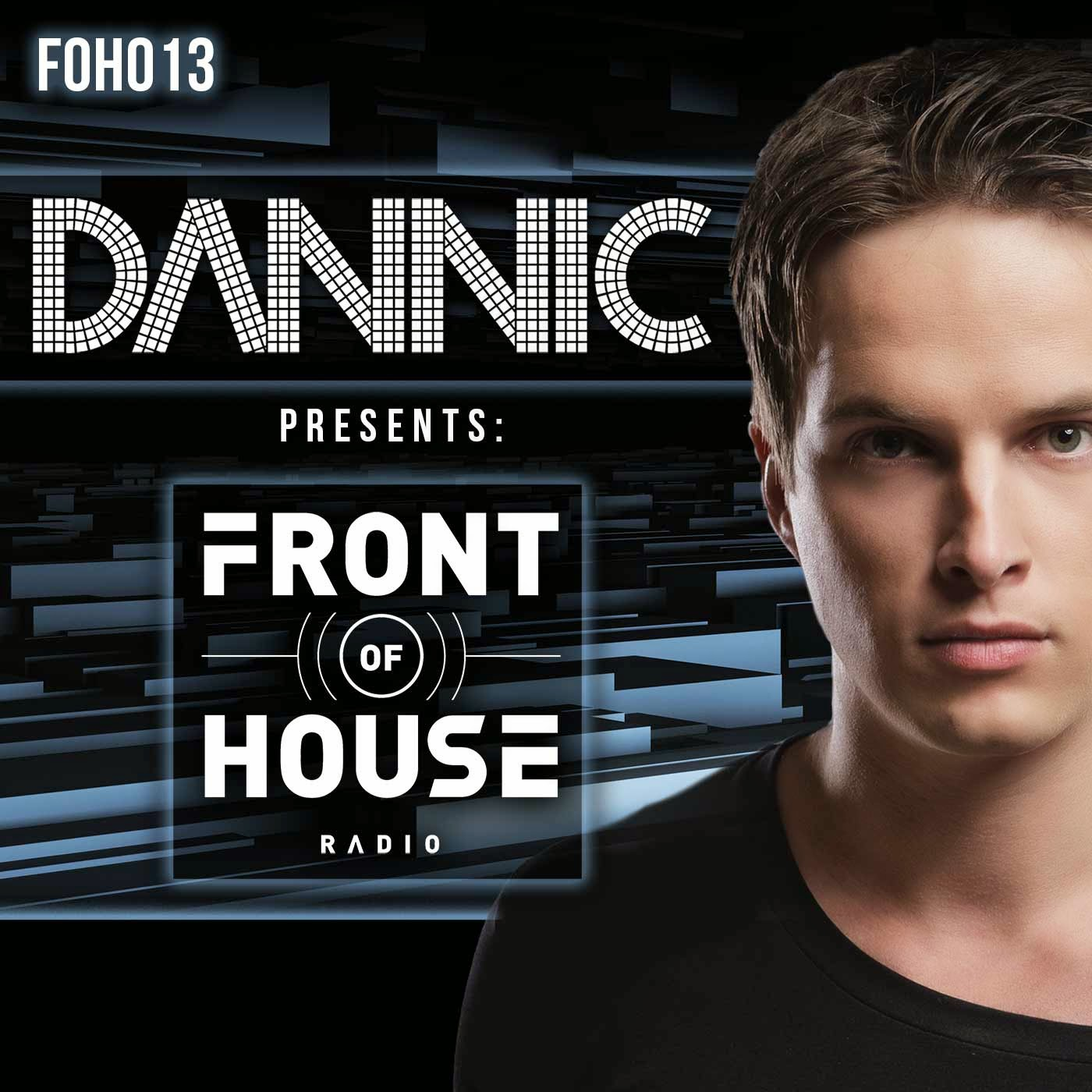 DANNIC - Front Of House Radio 013