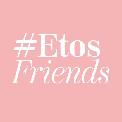 #etosfriends