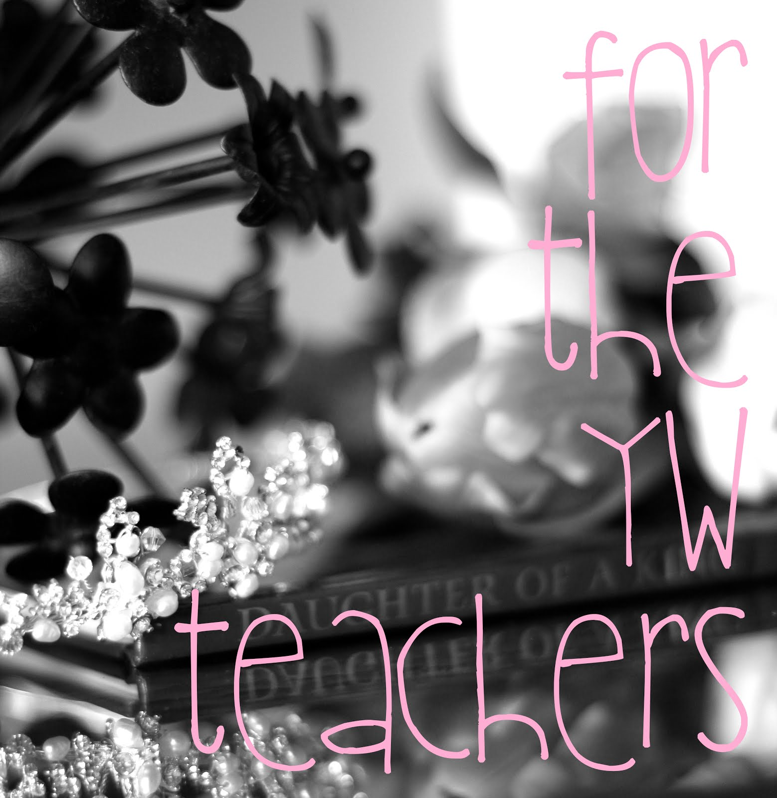 FOR THE YW TEACHERS