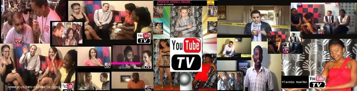 YouTubeTv Namibe