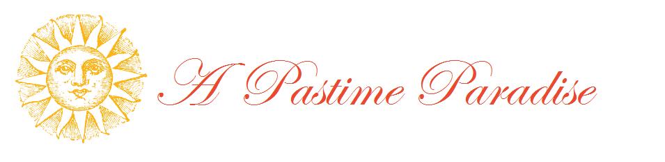 A Pastime Paradise
