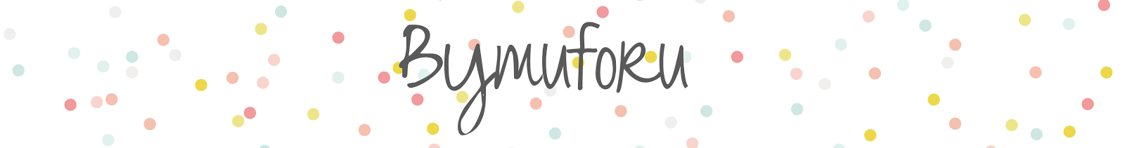 ByMuForU