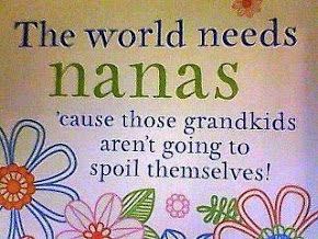 THE WORLD NEEDS NANAS