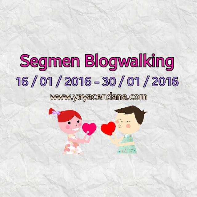Segmen Blogwalking | Yaya Cendana