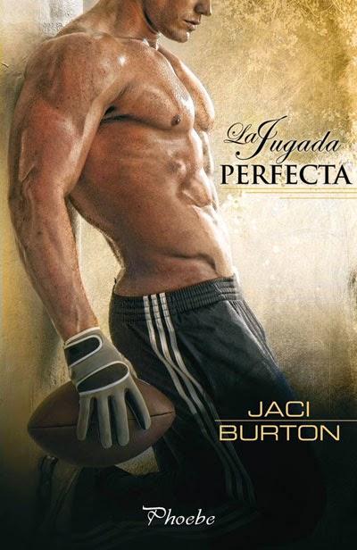 Portada del libro La jugada perfecta, de Jaci Burton