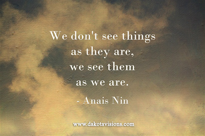 Thoughtful Thursday Quote by Anais Nin posted on See You Behind the Lens... Dakota Visions Photography