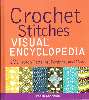 Crochet Stitches Visual Encyclopedia : Robyn Chachulas Crochet Stitches Visual Encyclopedia