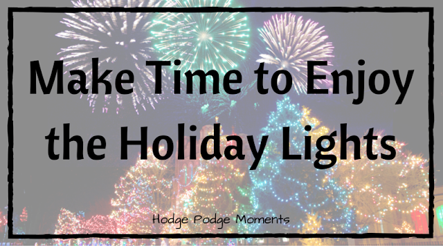 Make Time to Enjoy the Holiday Lights