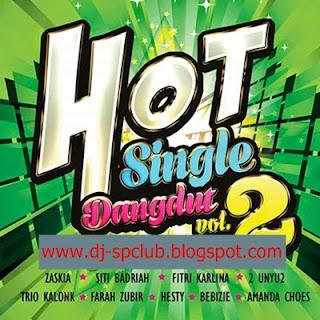 Dangdut Hot Single Vol 2 Full Album House Dangdut Suka Sama Suka