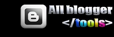 All blogger tools
