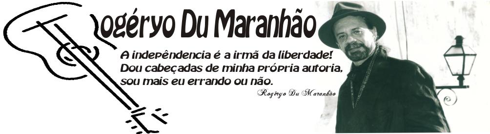 Rogéryo Du Maranhão