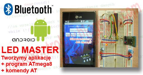 LED MASTER - Aplikacja Android sterująca diodą poprzez Bluetooth.