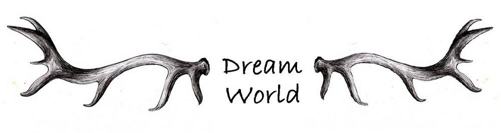 Dream World (Jelení guláš)