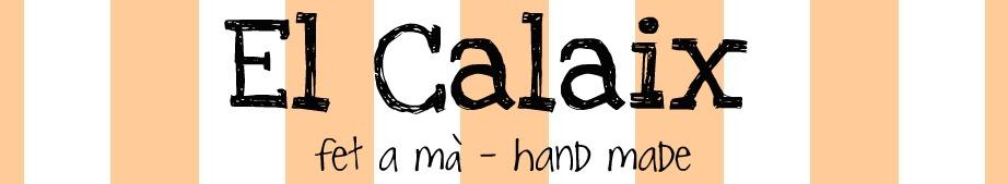 El Calaix, fet a mà - hand made