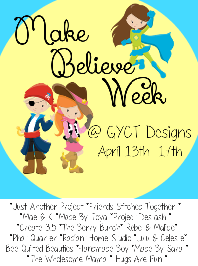 http://www.gyctdesigns.com/2015/04/make-believe-week-2015.html
