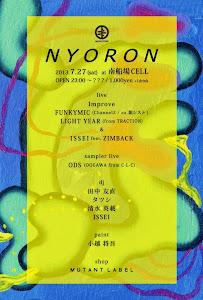 7/27(sat) [NYORON] @南船場CELL