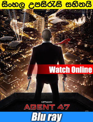 Hitman: Agent 47 2015 Watch Online With Sinhala Subtitle