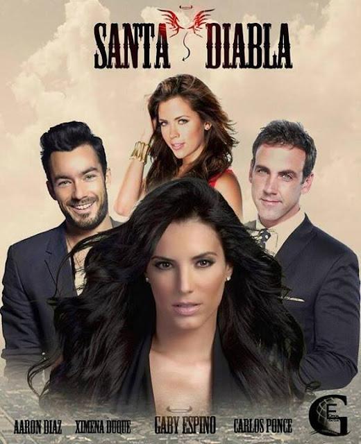 Poster de Santa Diabla con Gaby Espino, Aaron Diaz, Carlos Ponce y ...