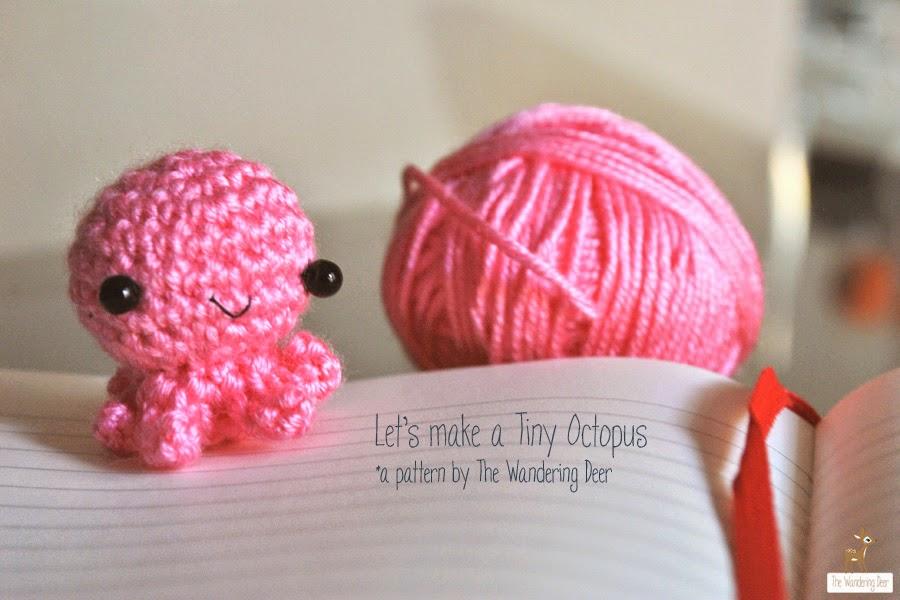 Amigurumi Octopus Tutorial : {Guest Post / / Amigurumi Tiny Octopus by The Wandering ...
