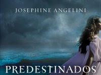 """Predestinados""  - Livro 1 - Josephine Angellini"