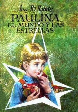 Paulina el mundo y las estrellas - Ana María Matute