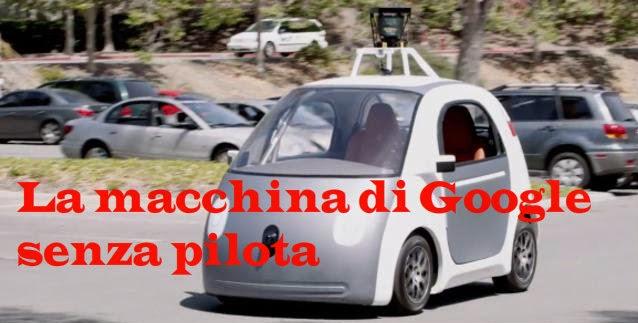 Google: ecco la macchina senza pilota