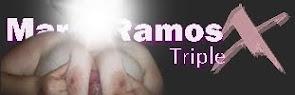 MARIA RAMOS TRIPLE X