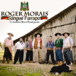 Roger Morais e Grupo Sangue Farrapo