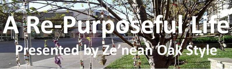 Zenean Oak Style presents :: A Repurposeful Life BLOG
