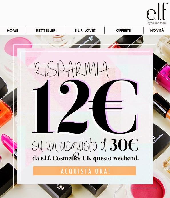 E.L.F. - 12€ di sconto per questo week-end