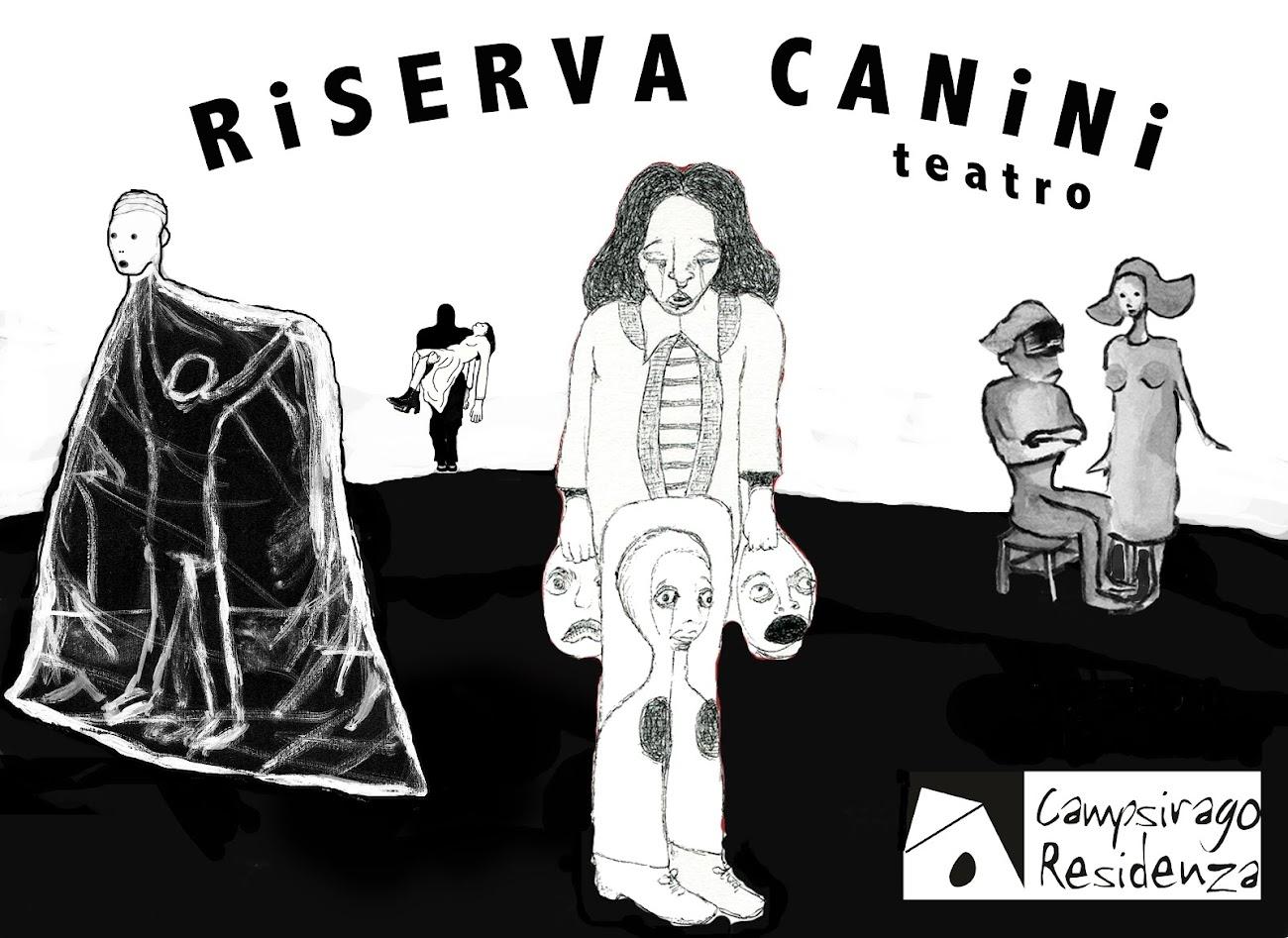RISERVA CANINI TEATRO