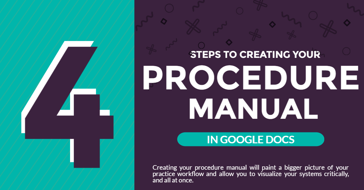 4 steps to creating your procedure manual in google docs