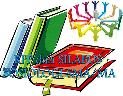 RPP dan Silabus Sosiologi SMA Berkarakter Terbaru Kelas X, XI dan ...