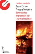 DEMOCRACIAS INTERVENIDAS POR TÍTERES SIN CABEZA