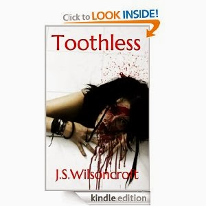 http://www.amazon.com/Toothless-J-S-Wilsoncroft-ebook/dp/B00G5UQKMQ/ref=sr_1_1?ie=UTF8&qid=1383226636&sr=8-1&keywords=toothless+J.S.Wilsoncroft
